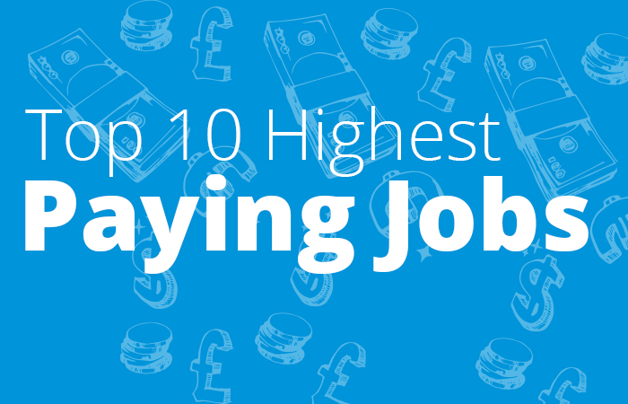 10 highest paying jobs