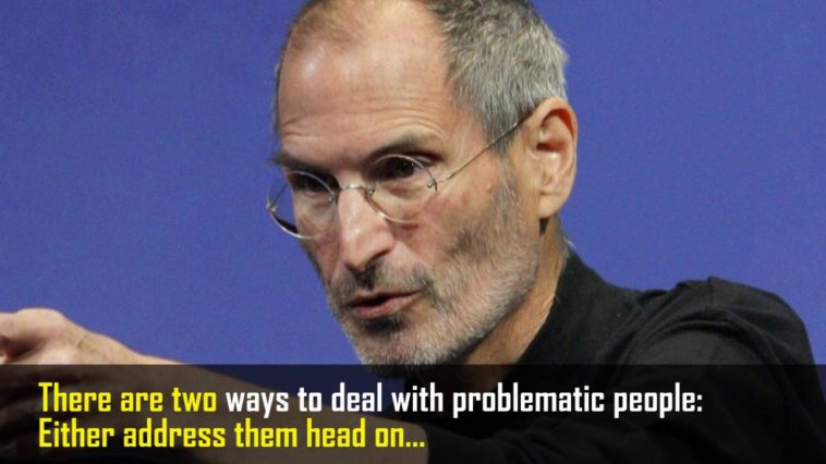 Steve Jobs's brilliant advise of manipulating, getting job done