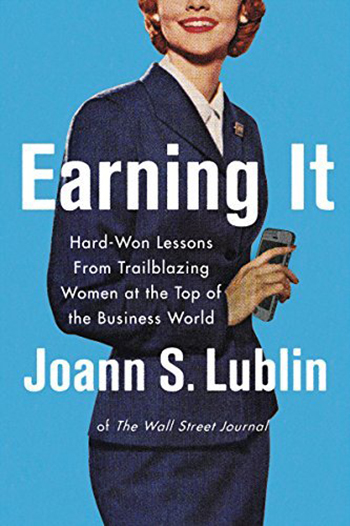 earning-it-by-joann-lublin