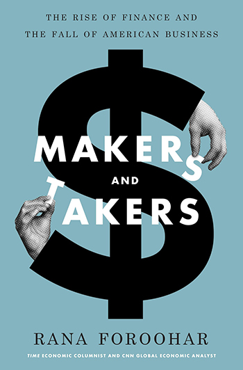 makers-and-takers-by-rana-foroohar