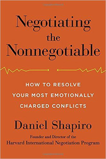 negotiating-the-nonnegotiable-by-daniel-shapiro