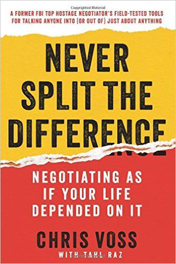 never-split-the-difference-by-chris-voss-and-tahl-raz