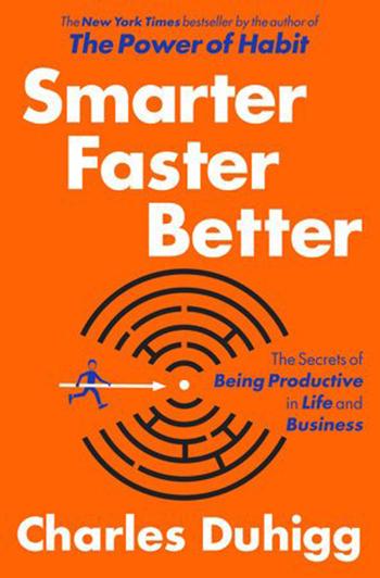 smarter-faster-better-by-charles-duhigg
