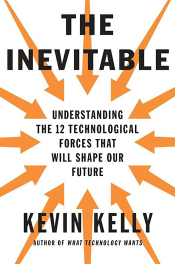 the-inevitable-by-kevin-kelly