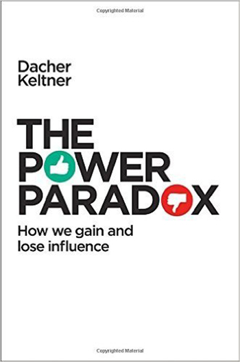 the-power-paradox-by-dacher-keltner