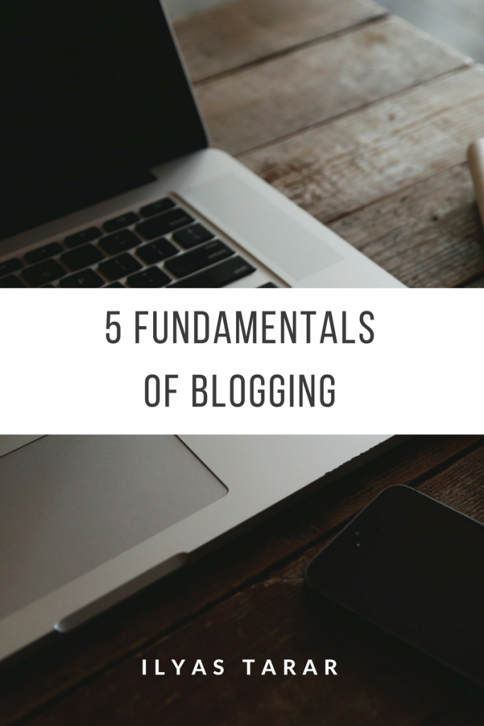 Fundamentals of blogging
