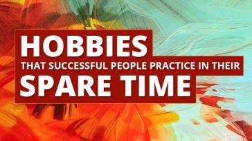 successful people hobbies