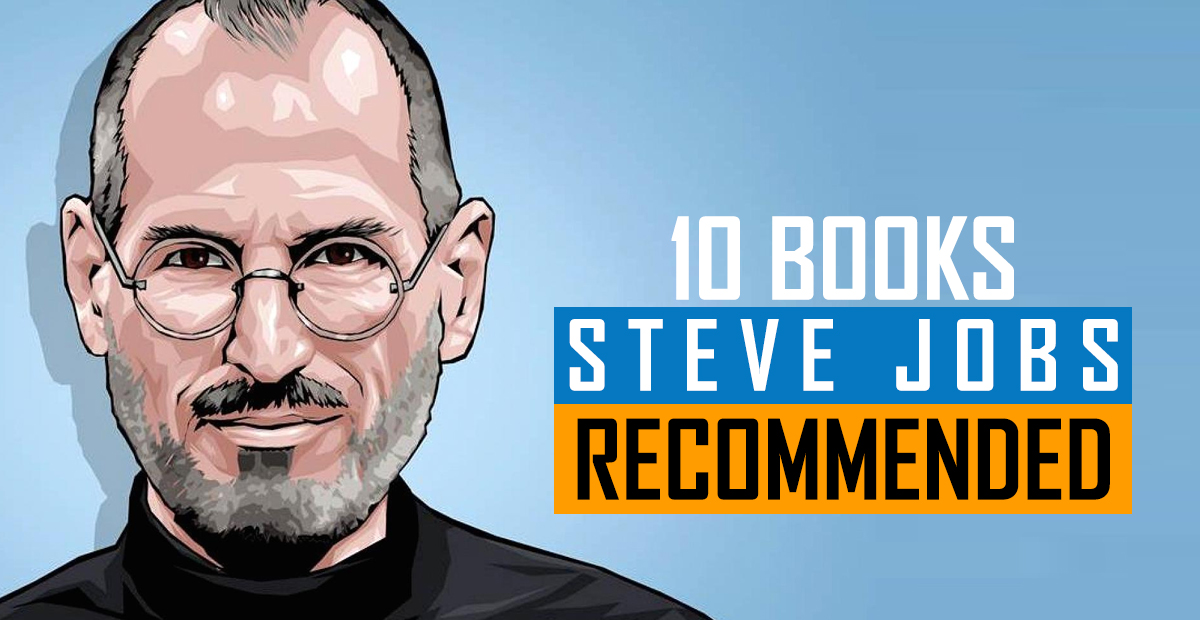 Here Are 10 Books Recommended By Steve Jobs