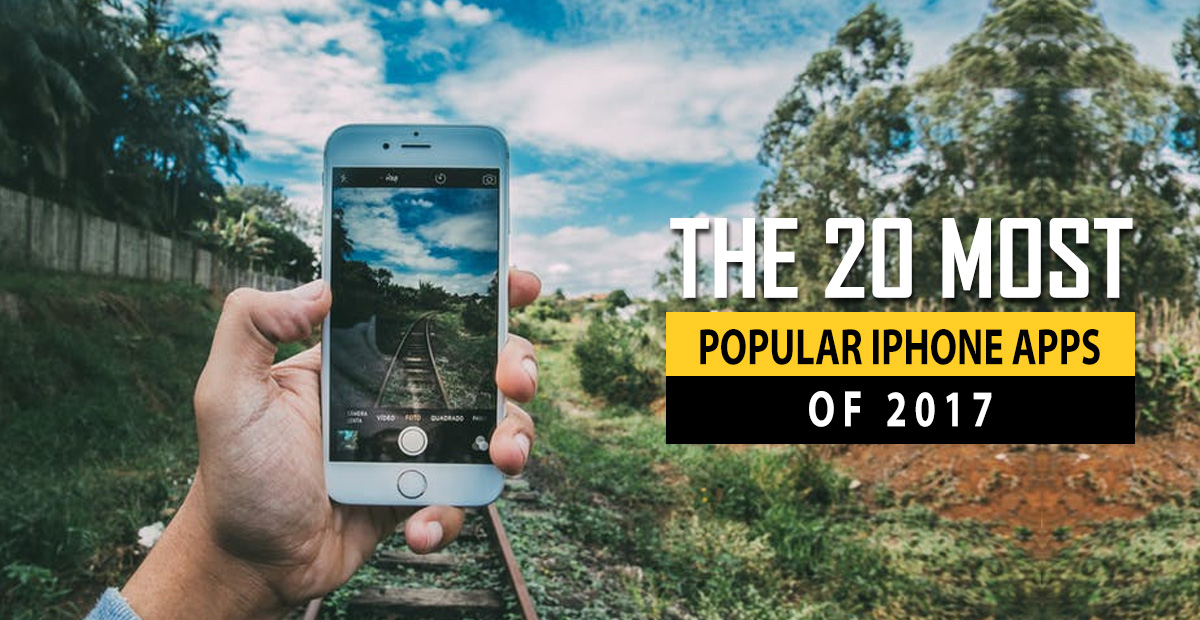 most popular iphone apps the 20 most popular iphone apps of 2017 2680