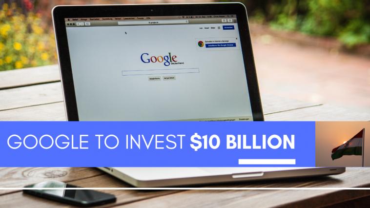 Google to invest $10 billion india