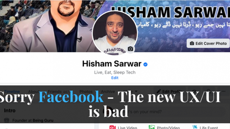 Sorry Facebook - The new UX_UI is bad
