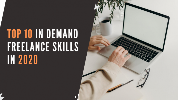 Top 10 in demand freelance skills in 2020